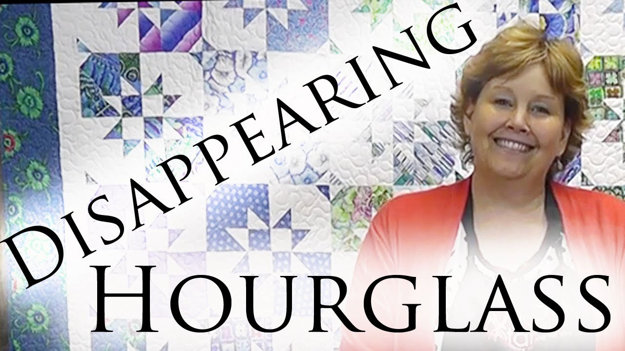 Disappearing Hourglass Quilt Quilting Tutorials