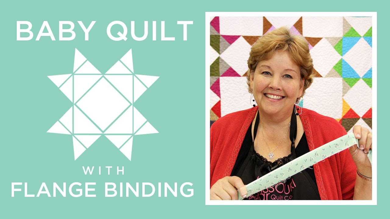 Missouri star baby quilt with flange binding quilting tutorials missouri star baby quilt with flange binding play video baditri Images