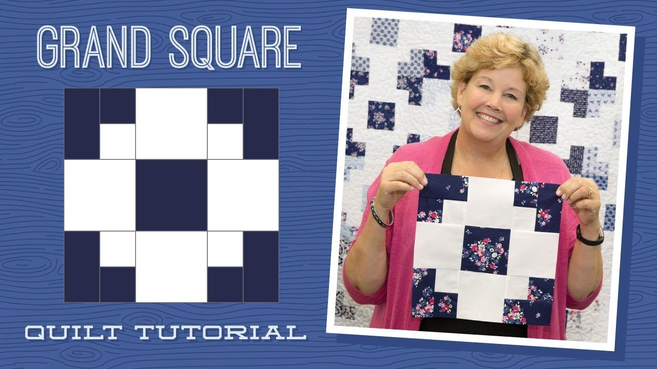 Make A Grand Square Quilt With Jenny Quilting Tutorials