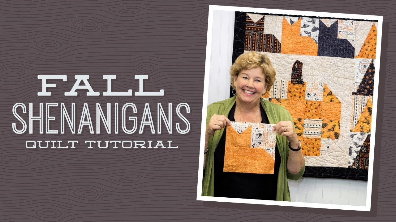 Make A Fall Shenanigans Quilt With Jenny Quilting Tutorials