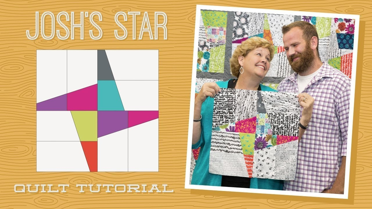 Make A Quot Josh S Star Quot Quilt With Jenny And Josh Doan