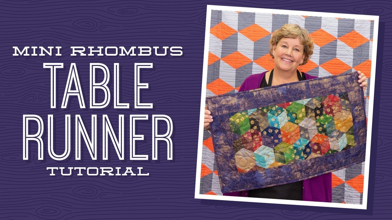 Make A Quot Mini Rhombus Table Runner Quot With Jenny Doan